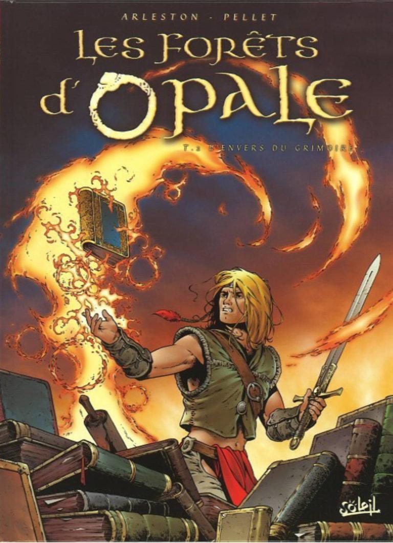 Couverture de l'album L'envers du Grimoire, tome 2 de la série Les Forêts d'Opale