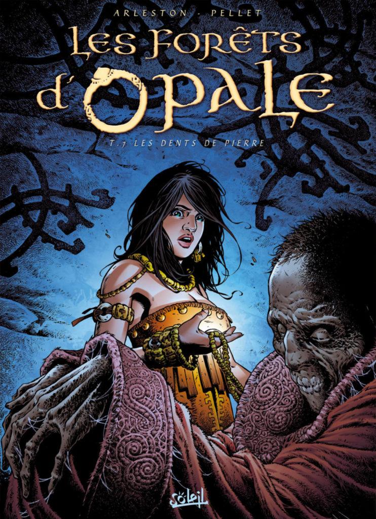Couverture de l'album Les dents de pierre, tome 7 de la série Les Forêts d'Opale