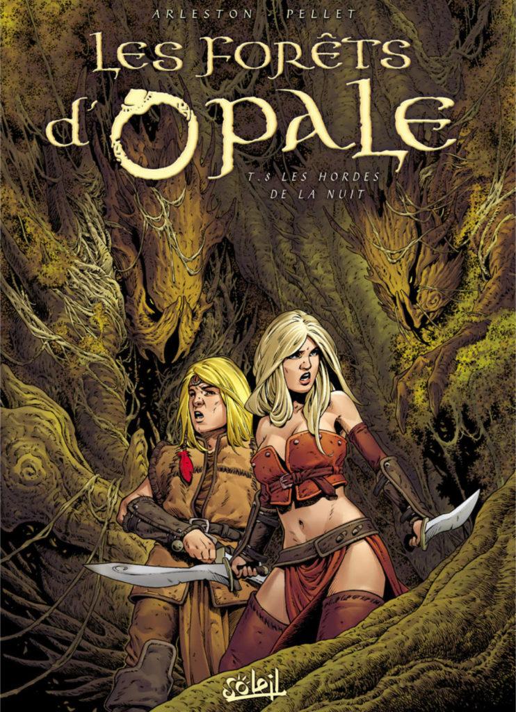 Couverture de l'album Les hordes de la nuit, tome 8 de la série Les Forêts d'Opale